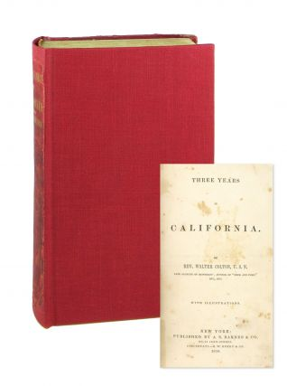 Three Years in California. Walter Colton