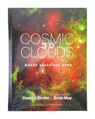 Cosmic Clouds 3-D: Where Stars Are Born. David J. Eicher, Brian May, J P. Metsavainio, cd., photog
