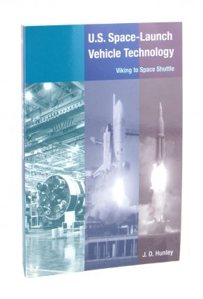 U.S. Space-Launch Vehicle Technology. J D. Hunley