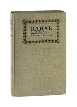 Rahab: A Drama in Three Acts [Autograph Letter Signed in Original Envelope Tipped in]. Richard...