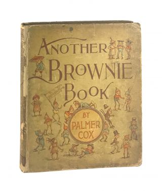Another Brownie Book. Palmer Cox