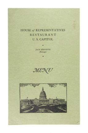 House of Representatives Restaurant / U.S. Capitol / Menu. manager Jack Midyette