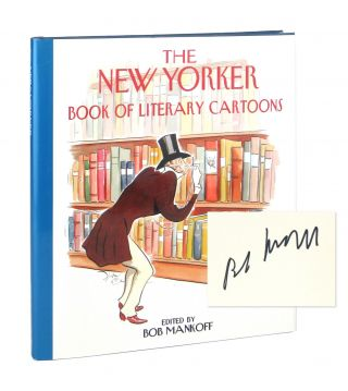 The New Yorker Book of Literary Cartoons [Signed by Mankoff]. Bob Mankoff, ed