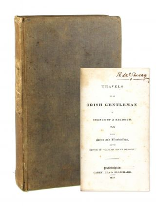 Travels of an Irish Gentleman in Search of a Religion [William McSherry's Copy]. Anonymous,...