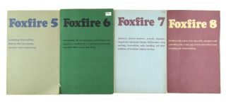 Foxfire [Eight Volumes, including]: The Foxfire Book, Foxfire 2, 3, 4, 5, 6, 7 and 8