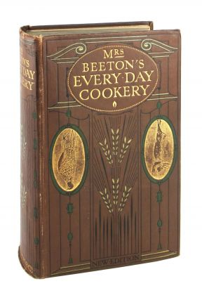 Mrs. Beeton's Every-Day Cookery. Isabella Mary Beeton