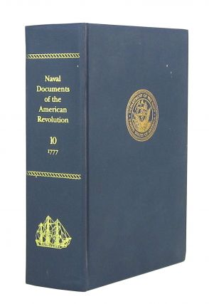 Naval Documents of The American Revolution Volume 10 - American Theatre: October 1, 1777 -...