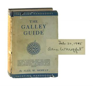 The Galley Guide. Alex W. Moffat
