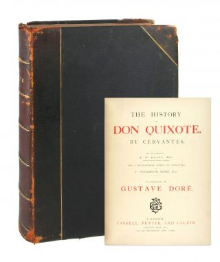 The History of Don Quixote. Cervantes, J W. Clark, Gustave Doré, ed