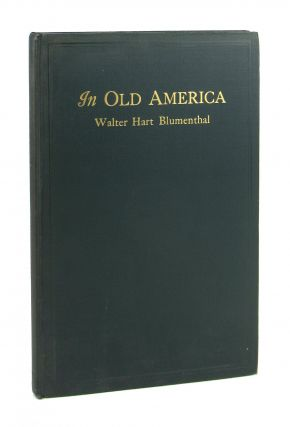 In Old America: Random Chapters on the Early Aborigines [Autograph Letter, Signed, Tipped in]....