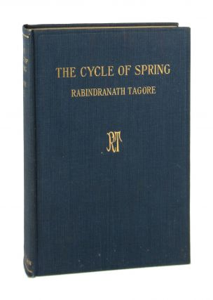 The Cycle of Spring [Josephine Beverley Mason copy]. Rabindranath Tagore