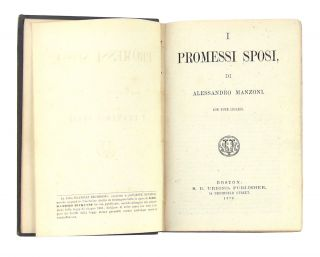 I Promessi Sposi con Note Inglesi [The Betrothed with Appended Notes in English]