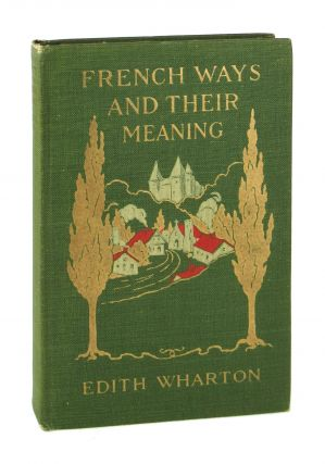 French Ways and Their Meaning. Edith Wharton