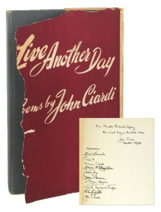Live Another Day: Poems [Inscribed and Signed]. John Ciardi