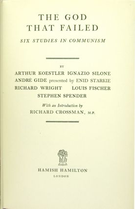 The God That Failed: Six Studies in Communism