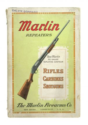 Marlin Repeating Rifles and Shotguns: Carbines, Muskets, Handcuffs, Rust Repeller, Ammunition,...