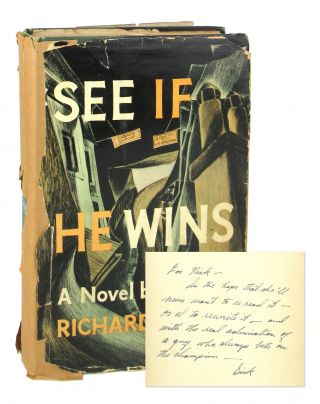 See if He Wins [Author's Copy, Inscribed and Signed]. Richard Spong