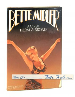 A View From A Broad [Signed]. Bette Midler, Sean Russell, photo