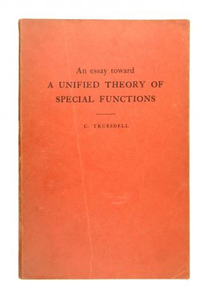 An Essay Toward a Unified Theory of Special Functions. lifford, Truesdell