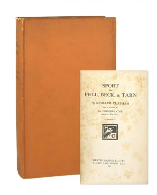 Sport on Fell, Beck, & Tarn. Richard Clapham, Theodore Cook, intro