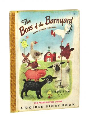 The Boss of the Barnyard and Other Barnyard Stories [Inscribed and Signed by Scarry to his nephew]