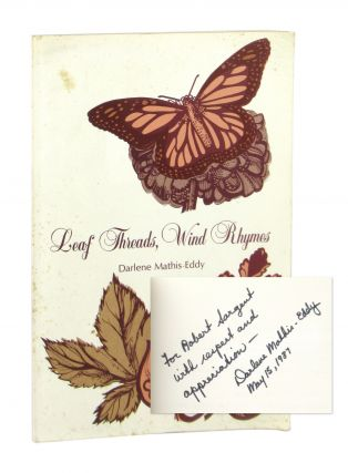 Leaf Threads, Wind Rhymes [Inscribed and Signed, with Autograph Letter, Signed, Addressed to...