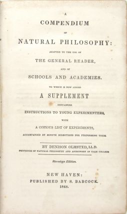 A Compendium of Natural Philosophy: Adapted to the Use of the General Reader, and of Schools and Academies