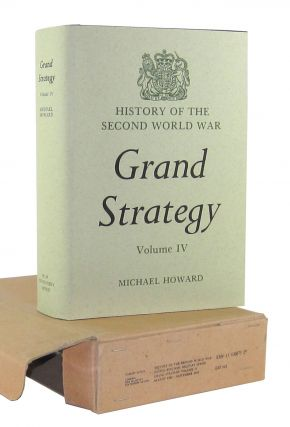 Grand Strategy, Vol IV, August 1942-September 1943 (History of the Second World War, Grand...