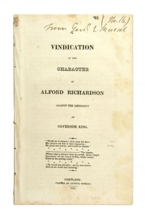 A Vindication of the Character of Alford Richardson Against the Aspersions of Governor King....