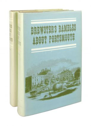 Rambles About Portsmouth [First and Second Series] [Jacket cover title: Brewster's Rambles About...