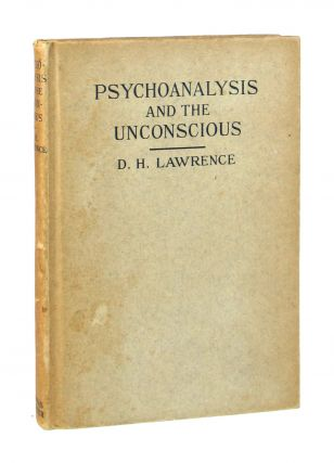 Psychoanalysis and the Unconscious. D H. Lawrence
