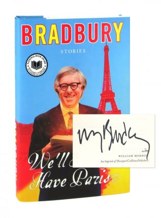 We'll Always Have Paris: Stories [Signed]. Ray Bradbury