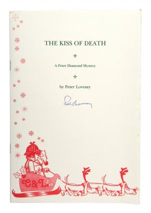 The Kiss of Death: A Peter Diamond Mystery [Limited Edition, Signed]. Peter Lovesey