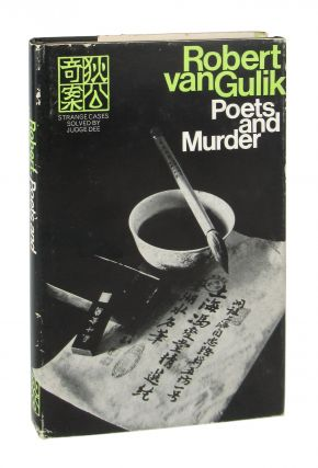Poets and Murder: A Chinese Detective Story. Robert van Gulik