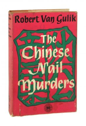 The Chinese Nail Murders: Judge Dee's Last Three Cases. Robert van Gulik