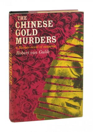 The Chinese Gold Murders: A Chinese Detective Story. Robert van Gulik