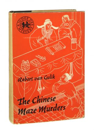 The Chinese Maze Murders: A Chinese detective story suggested by three original ancient Chinese...