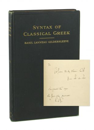Syntax of Classical Greek from Homer to Demosthenes. First Part: The Syntax of the Simple...