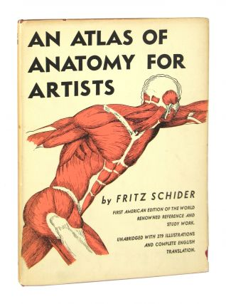 An Atlas of Anatomy for Artists. Fritz Schider, Bernard Wolf, trans