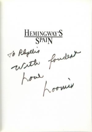 Hemingway's Spain [Inscribed and Signed by the Photographer]