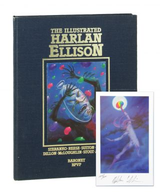The Illustrated Harlan Ellison [Limited Edition, Signed]. Harlan Ellison
