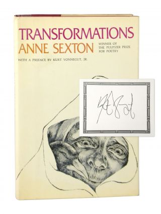 Transformations [Bookplate Signed by Vonnegut Laid in]. Anne Sexton, Kurt Vonnegut, Barbara Swan,...