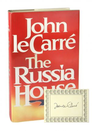 The Russia House [Signed Bookplate Laid in]. John Le Carr&eacute