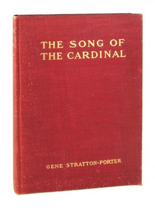 The Song of the Cardinal: A Love Story. Gene Stratton-Porter