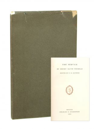 The Service. Henry David Thoreau, F B. Sanborn, ed