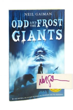Odd and the Frost Giants [Signed]. Neil Gaiman, Mark Buckingham