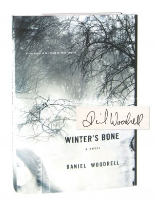 Winter's Bone [Signed]. Daniel Woodrell