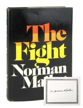 The Fight [Signed Bookplate Laid in]. Norman Mailer