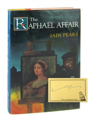 The Raphael Affair [Signed Bookplate Laid in]. Iain Pears
