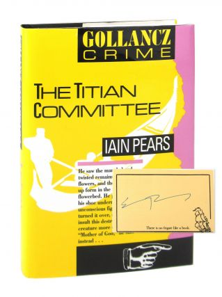 The Titian Committee [Signed Bookplate Laid in]. Iain Pears